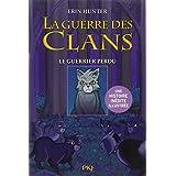 1. La guerre des Clans version illustrée : Le guerrier perdu