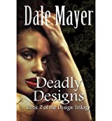 DEADLY DESIGNS BY MAYER, DALE (AUTHOR)PAPERBACK