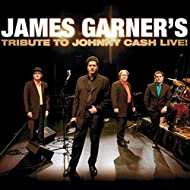 James Garner's Tribute to Johnny Cash: Live! [Explicit]