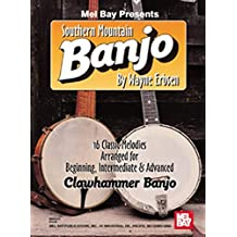 Mel Bay Presents Southern Mountain Banjo (Native Ground Music)