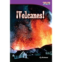 ¡Volcanes! (Volcanoes!) (TIME FOR KIDS® Nonfiction Readers)