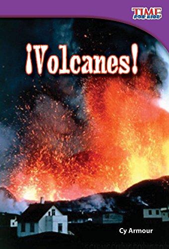 ¡Volcanes! (Volcanoes!) (TIME FOR KIDS® Nonfiction Readers) por Teacher Created Materials