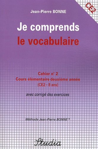 Je comprends le vocabulaire Cahier n° 2 CE2