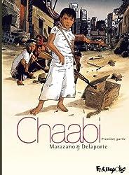 Chaabi (Tome 1-Première partie): La révolte