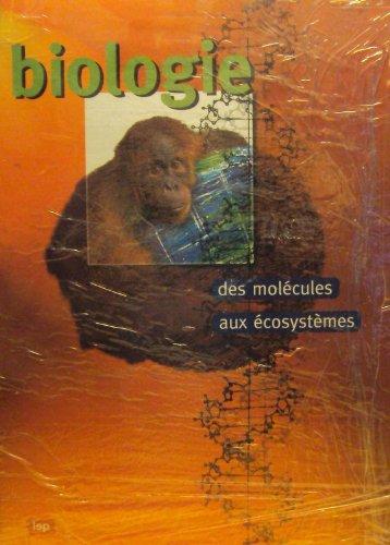 Biologie des molécules aux écosystèmes