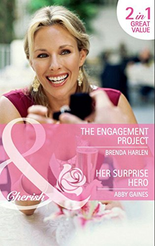 book cover of The Engagement Project / Her Surprise Hero
