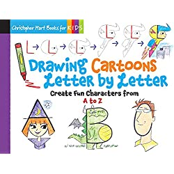 Drawing Cartoons Letter by Letter: Create Fun Characters from A to Z