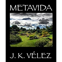 Metavida: Libro completo