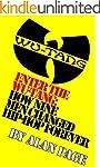 Enter The Wu-Tang: How Nine Men Chang...