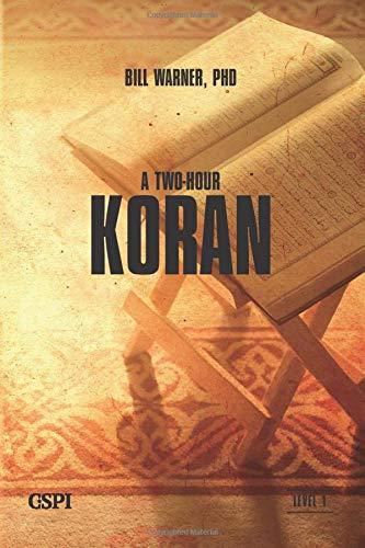 A Two-Hour Koran (A Taste of Islam, Band 1)
