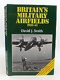 Britain's Military Airfields