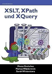 XSLT, XPath und XQuery