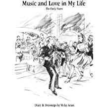 Music and Love in My Life (Part 1)