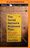 The Social Network Business Plan: 18 Strategies Th..