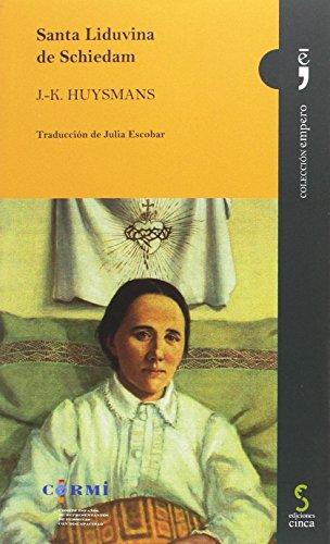 SANTA LIDUVINA DE SCHIEDAM (empero) por J.K. Huysmans