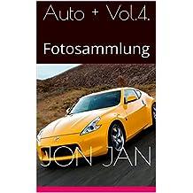 Auto + Vol.4.: Fotosammlung
