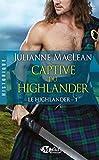 le highlander tome 1 captive du highlander