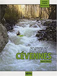Kayak Cévennes : Edition bilingue français-anglais