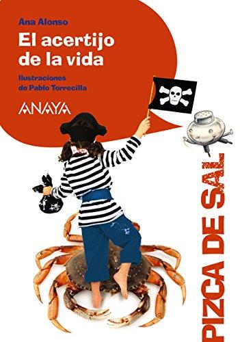 El acertijo de la vida (Literatura Infantil (6-11 Años) - Pizca De Sal) (Spanish Edition)