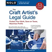 Craft Artist's Legal Guide, The (Craft Artist's Legal Guide: Protect Your Work, Save on Taxes,)