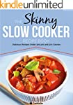 The Skinny Slow Cooker Recipe Book: D...