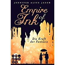 Empire of Ink 1: Die Kraft der Fantasie
