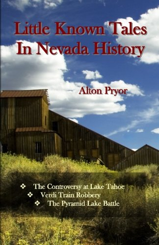 little-known-tales-in-nevada-history