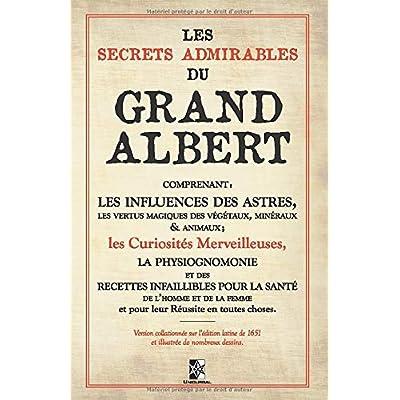 Les Secrets Admirables du Grand Albert: (1651)