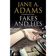 Fakes and Lies: A British mystery (A Naomi Blake Mystery Book 12)