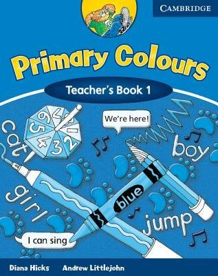 [(Primary Colours 1 Teacher's book)] [Author: Diana Hicks] published on (August, 2002)