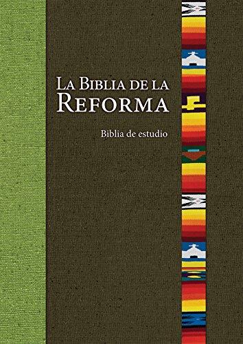 La Biblia de la Reforma (The Bible of the Reformation)
