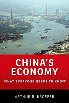 China's Economy: What Everyone Needs To Know® por Arthur R. Kroeber epub