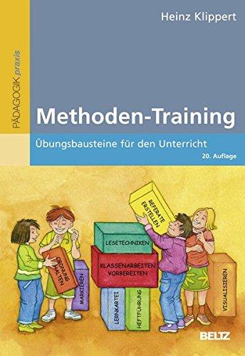 Methoden-Training: Übungsbausteine für den Unterricht (Beltz Praxis)