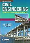 Book Description   Dealing with all the varied aspect of Civil Engineering, this comprehensive has is suited for students as well as those aspirants who are aiming to crack the competition at state or union civil services examinations with civil eng...