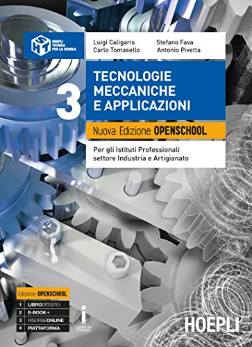 Nuova Edizione Openschool. Tecnologie meccaniche e applicazioni. Volume 3