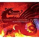 Im Jahr des Drachen/Hubert Von Goisern Live