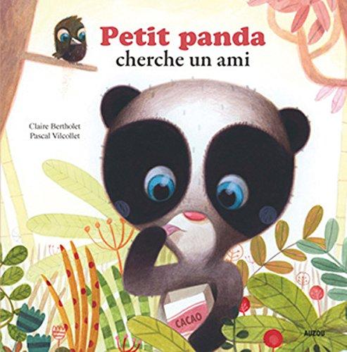 PETIT PANDA CHERCHE UN AMI (Coll.Mes p'tits albums) (Petite Panda)