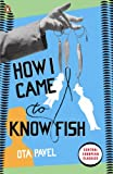 How I Came to Know Fish (Penguin Modern Classics) (English Edition)