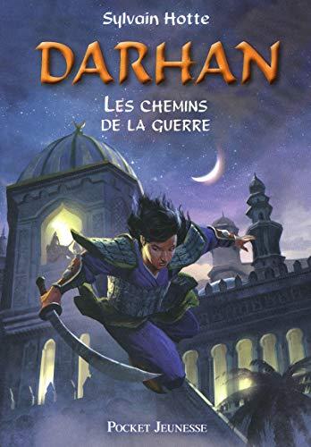 Darhan T. 2 : les Chemins de la guerre (02)