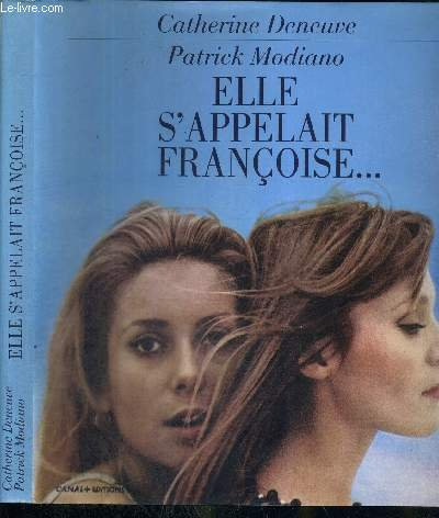 Elle s'appelait Françoise. par Patrick Modiano