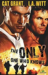 The Only One Who Knows by L. A. Witt (2014-12-02)