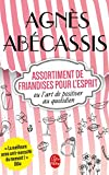 Assortiment de friandises ou l'art de positiver au quotidien