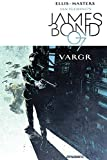 James Bond Volume 1: VARGR (Ian Fleming's James Bond 007 in Vargr)
