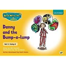 Read Write Inc. Phonics: Yellow Set 5 Storybooks: Danny and the Bump-A-Lump