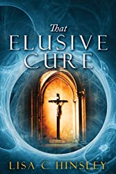 That Elusive Cure (English Edition)