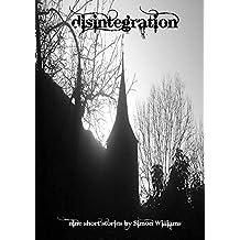 Disintegration: Nine short stories