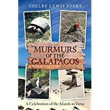Murmurs of the Galapagos: A Celebration of the Islands in Verse