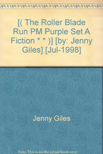 -the-roller-blade-run-pm-purple-set-a-fiction-by-jenny-giles-jul-1998
