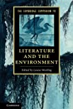 The Cambridge Companion to Literature and the Environment (Cambridge Companions to Literature)