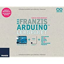 Das Franzis Arduino Lernpaket (Das große Franzis Baubuch)